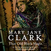 That Old Black Magic: A Wedding Cake Mystery, Book 4 | Mary Jane Clark