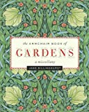 The Armchair Book of Gardens, Jane Billinghurst, 1553653920