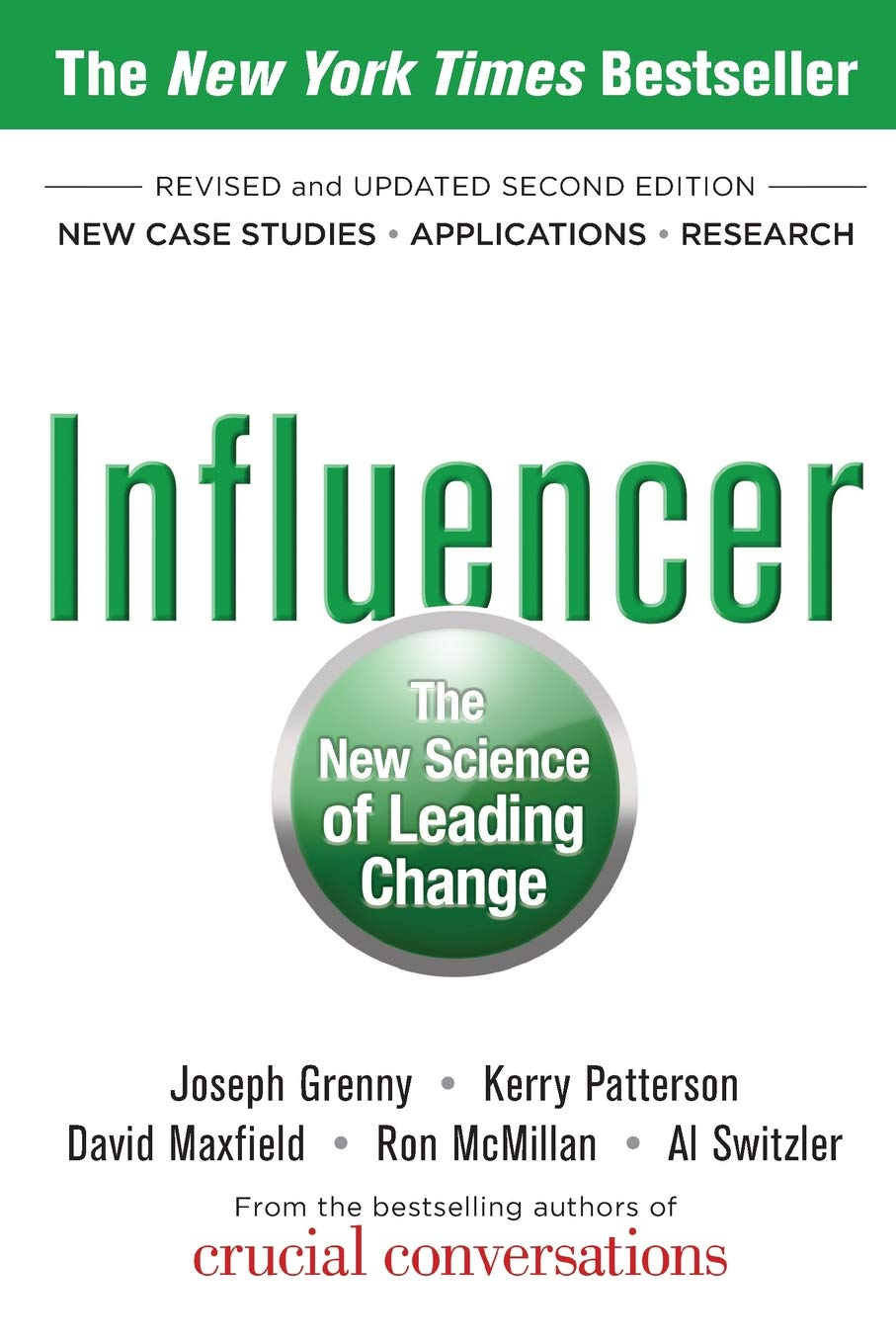 Influencer: The New Science of Leading Change, Second Edition: Joseph  Grenny, Kerry Patterson, David Maxfield, Ron McMillan, Al Switzler:  9780071808866: ...