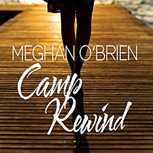 Camp Rewind Audiobook