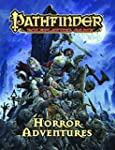 Pathfinder Roleplaying Game: Horror A...