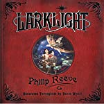 Larklight  | Philip Reeve