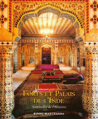 forts et palais de l 39 inde sentinelles les beaux livres. Black Bedroom Furniture Sets. Home Design Ideas