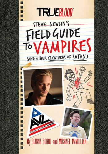 True Blood: A Field Guide to Vampires: (And Other Creatures of Satan) pdf
