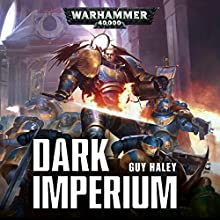 Dark Imperium: Warhammer 40,000 Audiobook by Guy Haley Narrated by John Banks