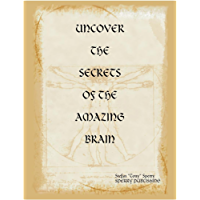UNCOVER THE SECRETS OF THE AMAZING BRAIN (WHY Book 3) (English Edition)