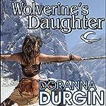 Wolverine's Daughter | Doranna Durgin