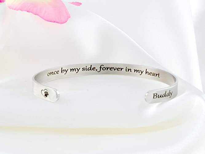 338baa22f Once by My Side, Forever in My Heart - Secret Message Stainless Steel Cuff  Bracelet, Customized Engraved Pet Memorial Name, Love Dog Paw Print, ...