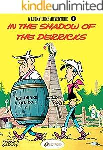 Lucky Luke - Volume 5 - In the Shadows of the Derricks
