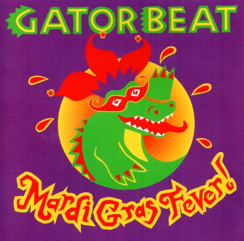 Mardi Gras Fever! by Gator Beat Productions