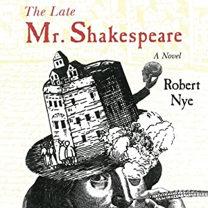 The Late Mr. Shakespeare Audiobook