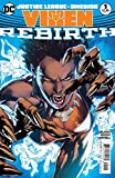 Justice League of America: Vixen Rebirth #1 (2017) 1st Printing