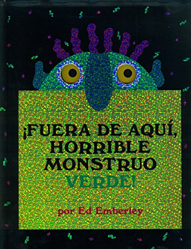 Fuera de aqui, horrible monstruo verde!/ Go Away, Big Green Monster! (Oceano Travesia) (Spanish Edition) (Big Green Monster)