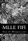 Mlle Fifi, Guy de Maupassant, 1479216801