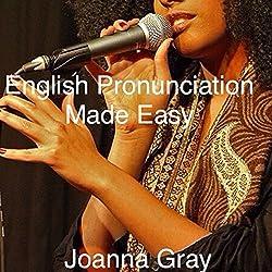 English Pronunciation Made Easy