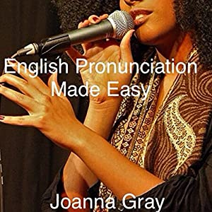 English Pronunciation Made Easy Audiobook