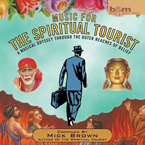 Music for the Spritiual Tourist