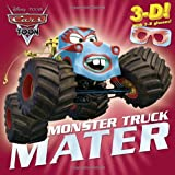 Monster Truck Mater (Disney/Pixar Cars) (3-D Pictureback)