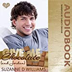 Give Me Chocolate (And Jordan) | Suzanne D. Williams