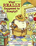 What Really Happened to Humpty? (Nursery-Rhyme Mysteries)