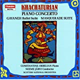 Khatchaturian: Klavierkonzert / Gayaneh / Masquerade