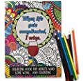 When Life Gets Complicated, I Wine - Funny Adult Coloring Book - Includes 12 Colored Pencils - Perfect White Elephant, Novelty Gift, or Gifts for Women Friends