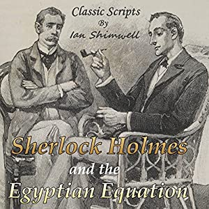 Sherlock Holmes and the Egyptian Equation Audiobook