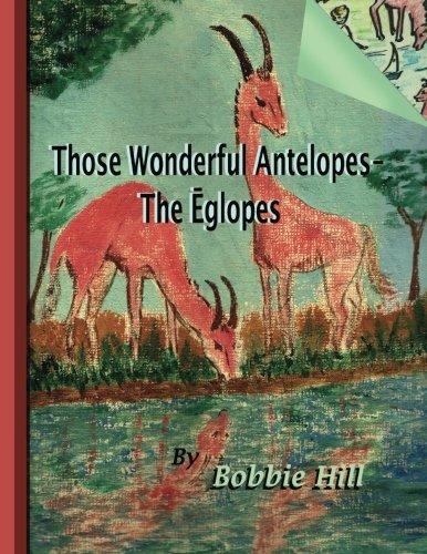 Those Wonderful Antelopes - The Eglopes