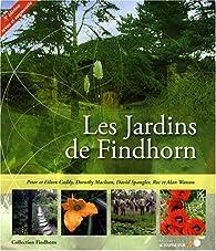 Les jardins de Findhorn par Eileen Caddy