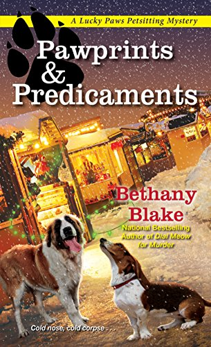 Pawprints & Predicaments (Lucky Paws Petsitting Mystery) by [Blake, Bethany]