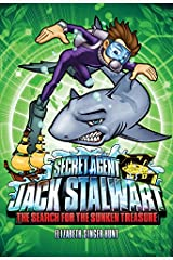 Secret Agent Jack Stalwart: Book 2: The Search for the Sunken Treasure: Australia (The Secret Agent Jack Stalwart Series) Paperback