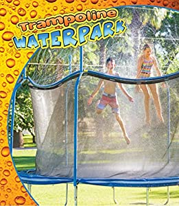 NEW Trampoline Waterpark - Fun Summer Outdoor Water Game Toys Accessories - Best For Boys & Girls And Adults - Made to Attach On Safety Net Enclosure - Tool Free