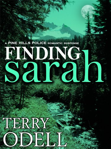 Finding Sarah (Pine Hills Police Book 1)