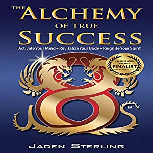 The Alchemy of True Success Audiobook