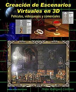 Creación de Escenarios Virtuales 3D: Películas, videojuegos y comerciales