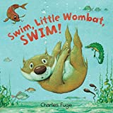 Swim, Little Wombat, Swim!