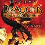 Starlighter: Dragons of Starlight, Book 1 | Bryan Davis