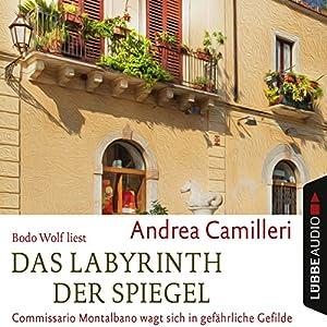 Das Labyrinth der Spiegel: Commissario Montalbano wagt sich in gefährliche Gefilde (Commissario Montalbano) Hörbuch