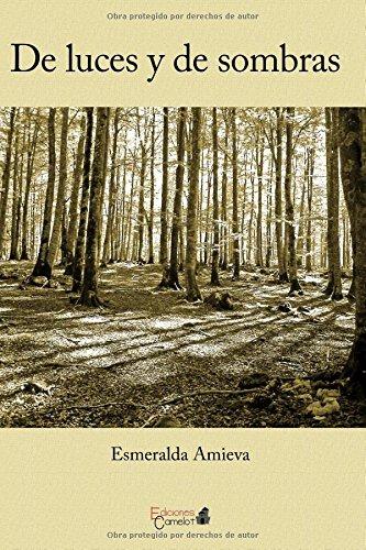 Descargar Libro De Luces Y De Sombras Esmeralda Amieva Del Río