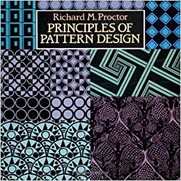 Principles of Pattern Design (Collections of Graphic Art ...