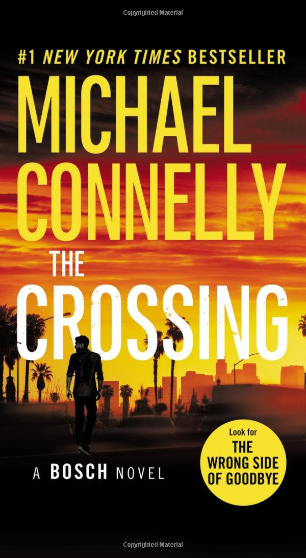 Amazon The Crossing A Harry Bosch Novel 9781455524150 Michael Connelly Books