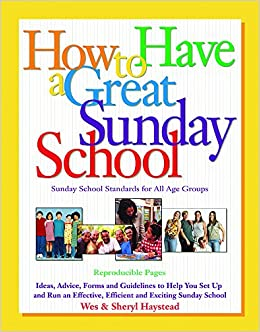 How To Have A Great Sunday School Ideas Advice Forms And