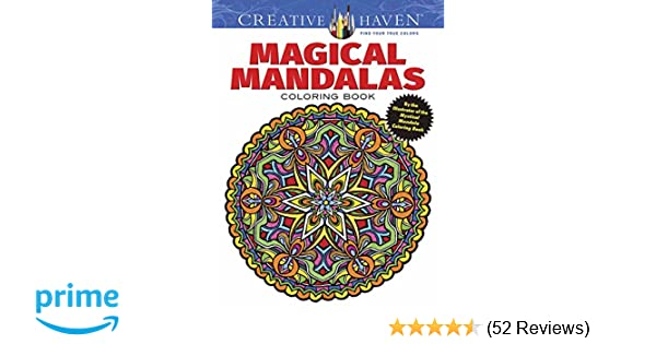 Creative Haven Magical Mandalas Coloring Book By The Illustrator Of Mystical Mandala Adult Alberta Hutchinson
