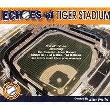 Echoes of Tiger Stadium