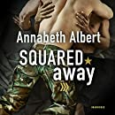Squared Away (Out of Uniform Series, Book 5)