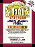 The New Strong's Exhaustive Concordance of the Bible, James Strong, 0785245405
