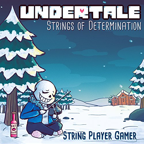 Undertale  Strings Of Determination  Complete Edition