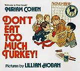 Don't Eat Too Much Turkey, Miriam Cohen, 0440411610
