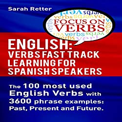 English: Verbs Fast Track Learning for Spanish Speakers