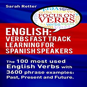 English: Verbs Fast Track Learning for Spanish Speakers Audiobook